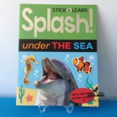 Splash! under The Sea-stick and learn