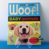 Woof! Baby animals-stick & learn