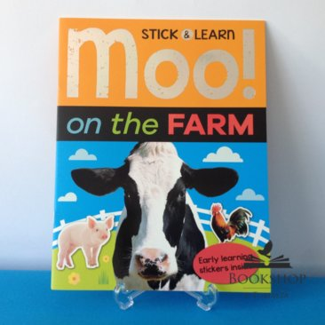 Moo! On the Farm-stick & learn